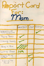 a mother s day report card com report card for mom helping me math homework average playing tennis excellent