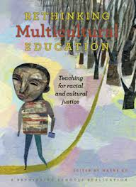decolonizing the classroom lessons in multicultural education by rethinking multicultural education