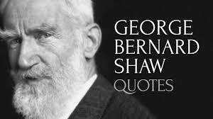 George Bernard Shaw Quotes Top Quotes From George Bernard Shaw Hd High Quality