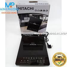 Bảo Hành 12T Bếp từ đơn cao cấp Hitachi DH 15T7 Japan giảm chỉ còn 680,000 đ