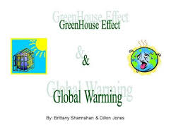 By Brittany Shannahan u0026 Dillon Jones Global Warming Definition The rise