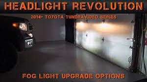 2014 2017 Toyota Tundra Fog Light Options Tundra Video Series 2 Headlight Revolution