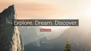 "Explore Dream Discover Quote Best of Mark Twain Quote ""Explore Dream Discover"" 24 Wallpapers"