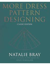 How To Design Your Own Dress Patterns Adele P Margolis More Dress Pattern Designing By Natalie Bray Pattern