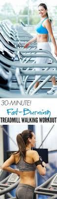 30 minute fat blasting treadmill walking workout