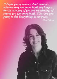 best heroine nora ephron images nora ephron  15 feminist quotes that prove having it all is bullshit nora ephronfeminist
