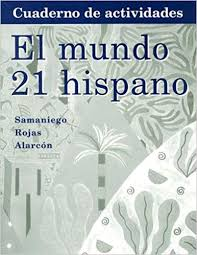 Amazon.com: Workbook with Lab Manual for Samaniego's El Mundo 21 ...
