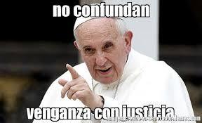 Resultado de imagen de justicia en el papa francisco