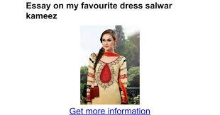 Essay on my favourite dress salwar kameez