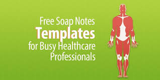 Free Soap Notes Templates For Busy Healthcare Professionals