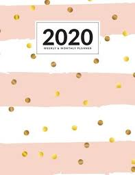 Monthly And Weekly Planners 2020 Monthly And Weekly Planner Simple Daily Monthly And