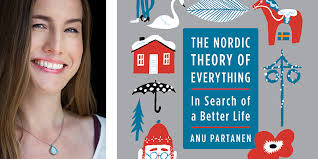 the fog of living abroad original essay by anu partanen the nordic theory of everything by anu partanen