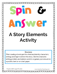 Spin And Answer Story Elements Activity Have Fun Teaching