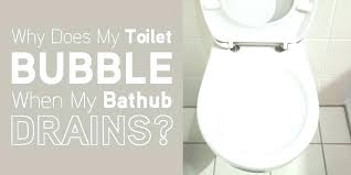 bathtub draining slowly toilet drains slow slow draining toilet why does my toilet bubble when the