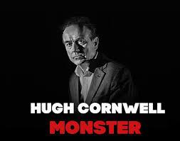 <b>Hugh Cornwell</b> - <b>Monster</b> - The New Album