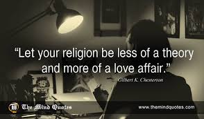 Chesterton Quotes Amazing Gilbert K Chesterton Quotes On Love And Religion Themindquotes