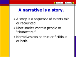 what is a narrative notes for the academic narrative essay ppt  a narrative is a story a story is a sequence of events told or recounted