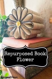 30 great upcycling ideas for vine old book pages