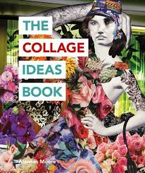 Image Mixed Media The Collage Ideas Book Bolcom Bolcom The Collage Ideas Book ebook Alannah Moore