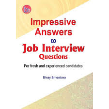 Job Interview Books Better Books Impressive Answers To Job Interview Questions