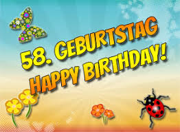 58 Geburtstag Glückwünsche Und Sprüche
