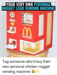Buy Your Own Vending Machine Cool 48 Best Lego Vending Machine Memes Machining Memes Nugget Memes