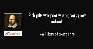 Rich Gifts Wax Poor When Givers Prove Unkind Quote Beauteous Quotes About The Rich And Poor