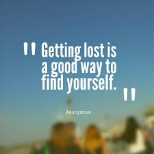 Quotes from Nicole Joy Wall: Getting lost is a good way to find ...
