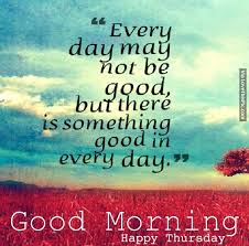 Good Morning Thursday Images And Quotes Best Of Good Morning Happy Thursday Good Morning Happy Thursday Pictures