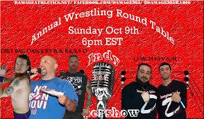 the round table is filled coach kev jt of damage365 radio will sit down with indy pro wrestler dirt bag danny j pe jr warriors of wrestling