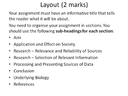 biology assignment research notes writing plan ppt  layout 2 marks your assignment must have an informative title that tells the reader