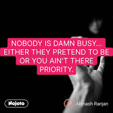 Love Quotes In Hindi Nobody Is Damn Busy Either Nojoto