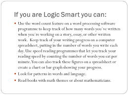 how to become more word smart if you already are word smart you  if you are logic smart you can use the word count feature on a word