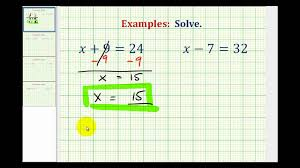 ex solve one step equations by add and subtract whole numbers variable on left you