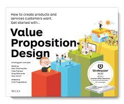 Value Proposition Design Book Pdf Download Why We Created Value Proposition Design