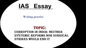 essay writing discussion ias corruption in essay writing discussion ias corruption in