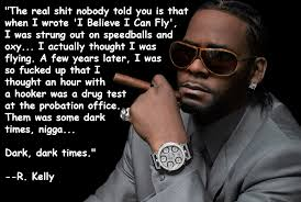 Quote Classy Quotes About R Kelly 48 Quotes