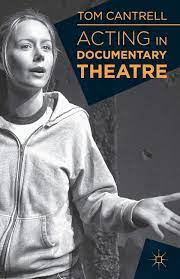 Acting in Documentary Theatre: Amazon.it: Cantrell, Tom: Libri in altre  lingue
