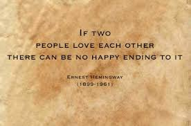 Hemingway Quotes On Love Stunning Ernest Hemingway Quotes Sayings Love No Happy Ending