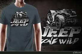 Jeep T Shirt Designs Modern Bold T Shirt Design For Jeep Gone Wild By Gek