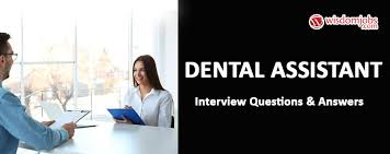 Dental Hygiene Interview Questions Dental Assistant Interview Questions Answers