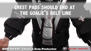 Bauer Goalie Chest Protector Size Chart How To Fit Goalie Equipment Chest Arm Protector