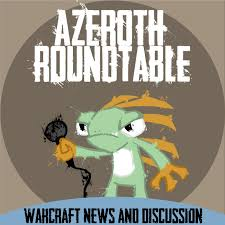 Round Table Special August 2013 Azeroth Round Table