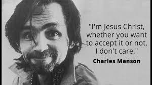 Famous Charles Manson Quotes
