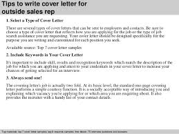 3 tips to write cover letter for outside sales rep customer service representative cover letter examples