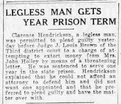 Clarence Hendrickson, legless man, plead guilty to extortion ...