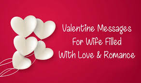 50 valentine messages for wife filled