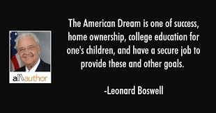 Quotes About The American Dream Amazing Quotes About The American Dream Interesting The American Dream Is