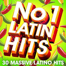 Latin Charts 2012 No 1 Latin Hits 30 Huge Latino Hits By The Latin Charts