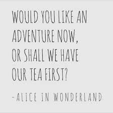 Alice In Wonderland Tea Quote Pinterest The Worlds Catalog Of